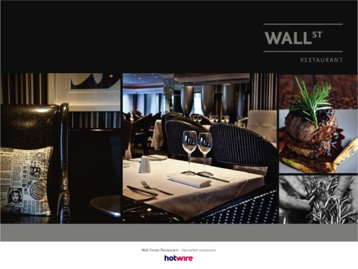 Wallstreet - Upmarket Restautant | hotwire Marketing
